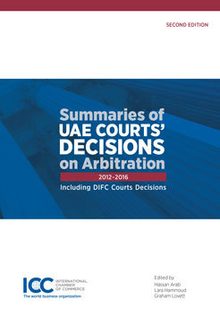 Summaries of UAE Courts' Decisions on Arbitration 2012-2016