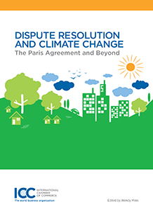 Dispute Resolution and Climate Change: The Paris Agreement and Beyond