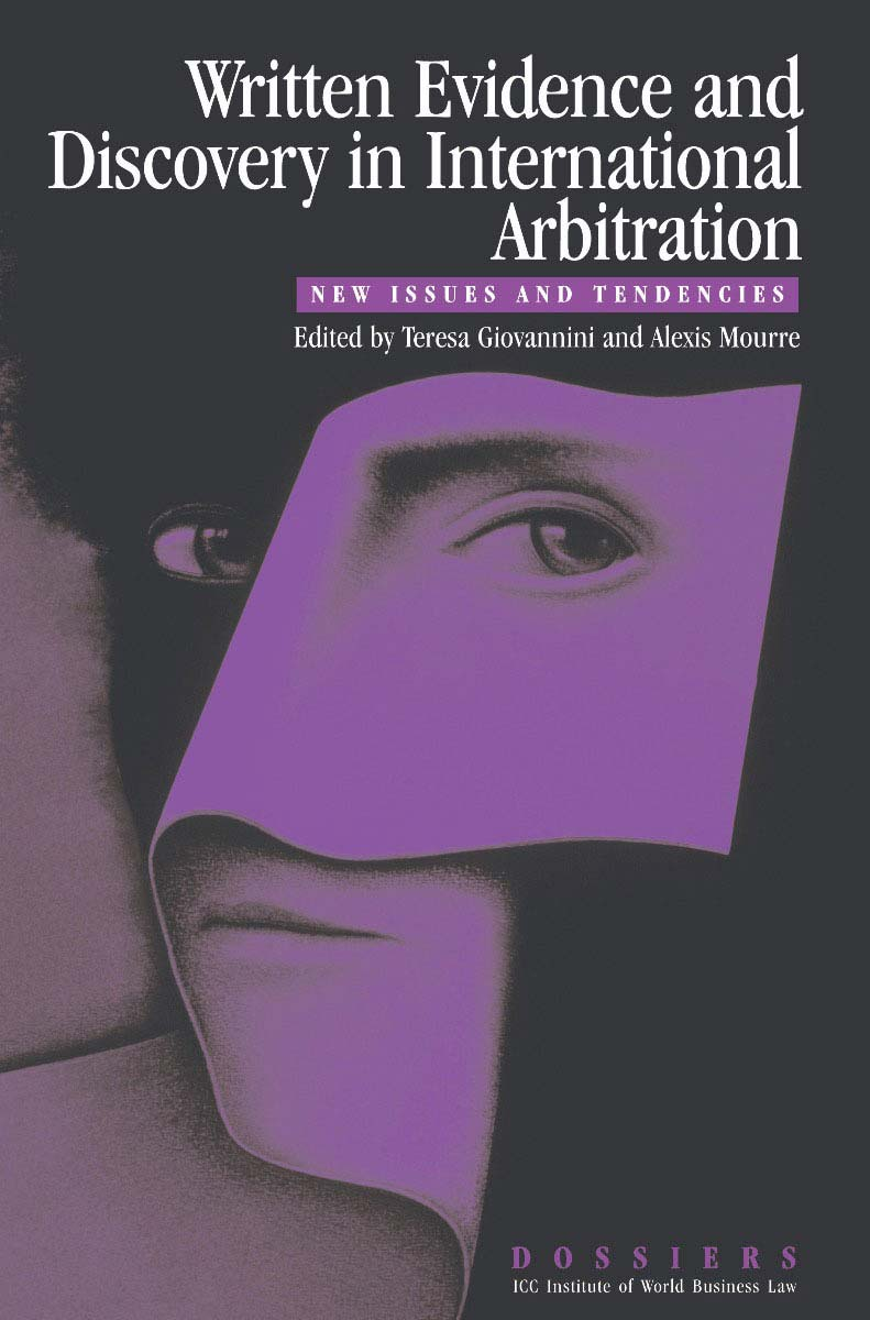 Written Evidence and Discovery in International Arbitration