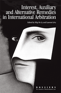 Interest, Auxiliary & Alternative Remedies in International Arbitration