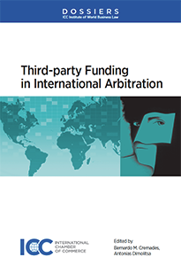 Third-party Funding in International Arbitration - Institute Dossier X