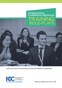 Cases from the ICC International Commercial Mediation Competition