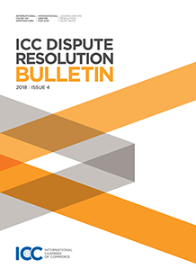 ICC Dispute Resolution Bulletin 2018 Issue 4