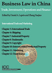 Business Law in China: E-Chapters 5-12 - International Trade and Marketing