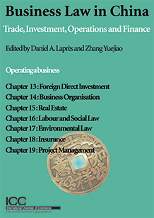 Business Law in China: E-Chapters 13-19 - Operating a business