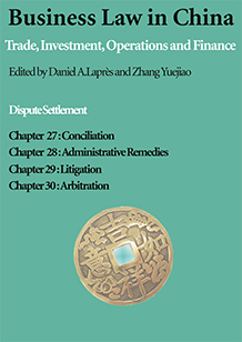 Business Law in China: E-Chapters 27-30 - Dispute Settlement