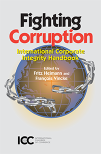 Fighting Corruption - International Corporate Integrity Handbook