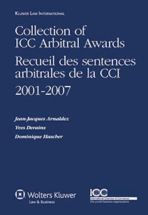 Collection of ICC Arbitral Awards 2001-2007