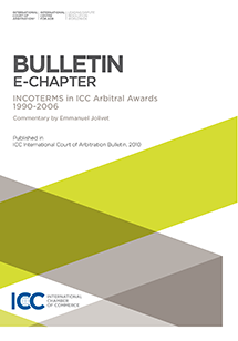 Incoterms® in ICC Arbitral Awards 1990-2006